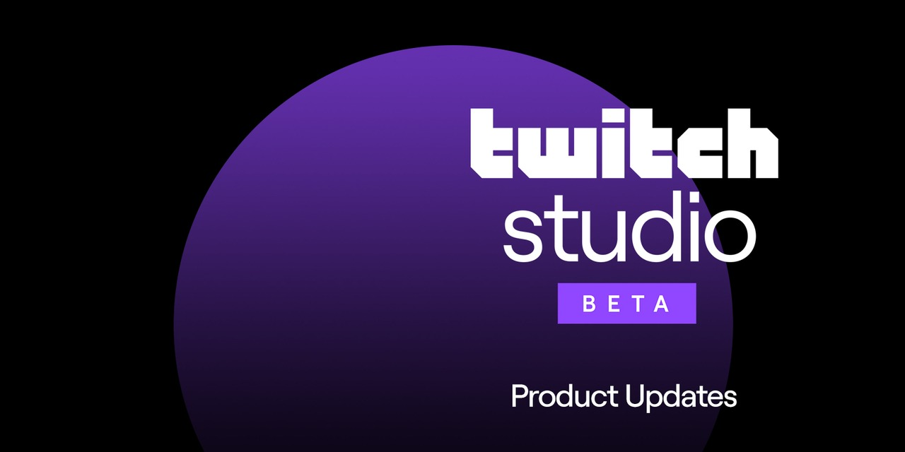 Twitch Studio Updates: New Tools to Help You Stream Like a Pro